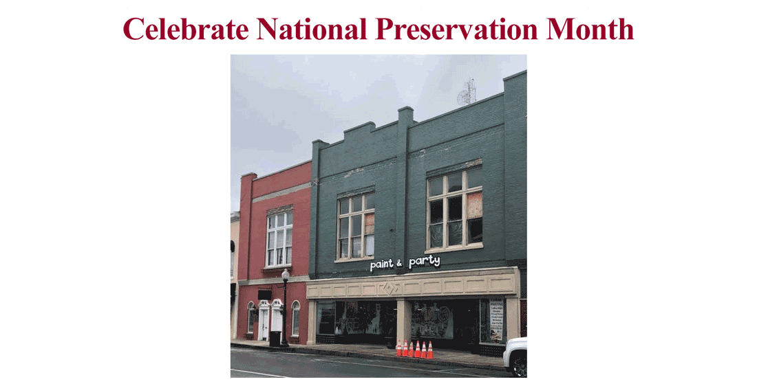 Celebrate National Preservation Month